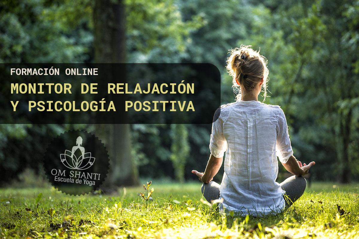 Curso online de Monitor de Relajación y Psicología positiva