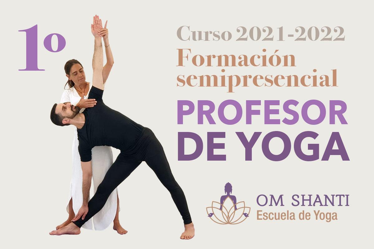 Curso semipresencial de Profesor de Yoga - Primer año (curso 2021-2022)