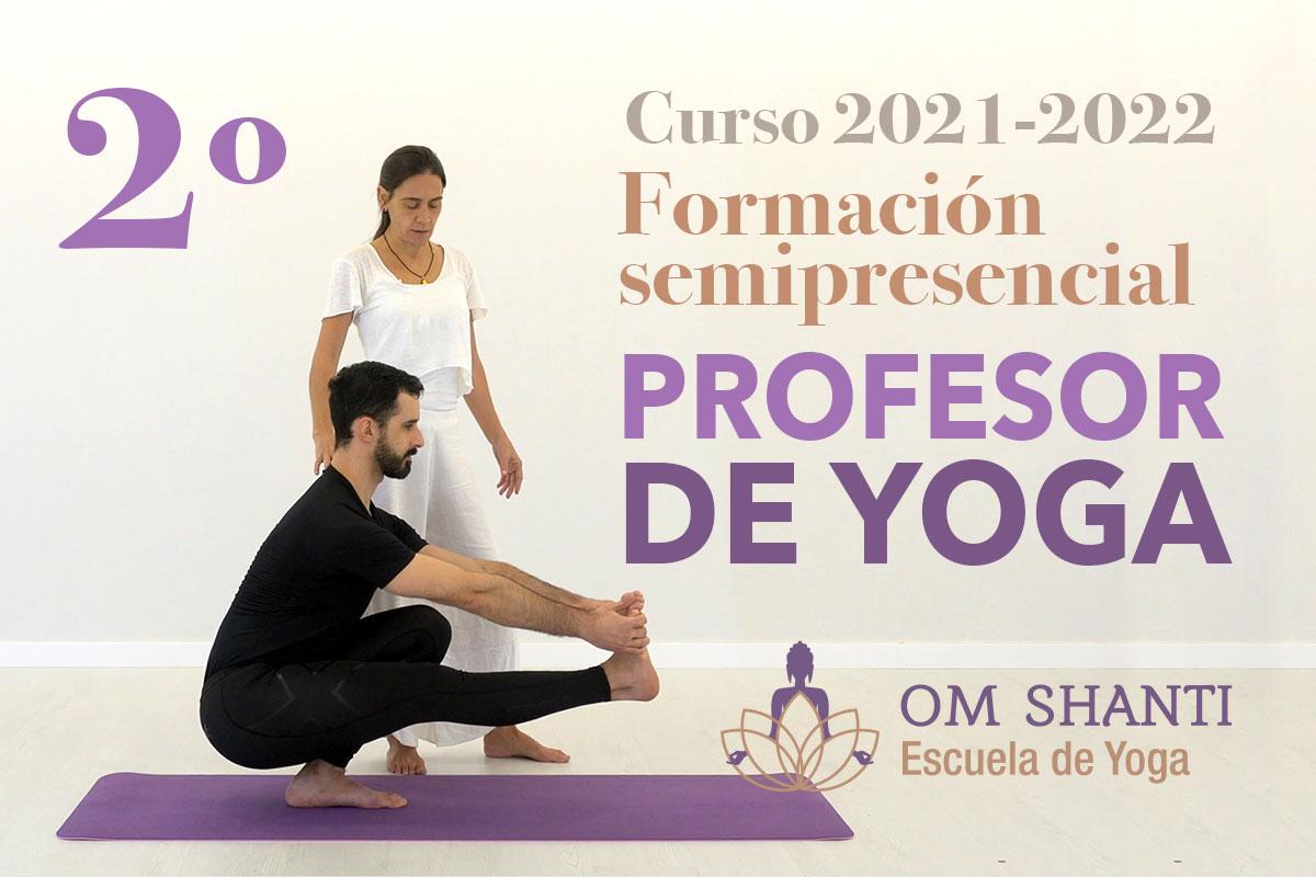 Curso semipresencial de Profesor de Yoga - Segundo año (curso 2021-2022)
