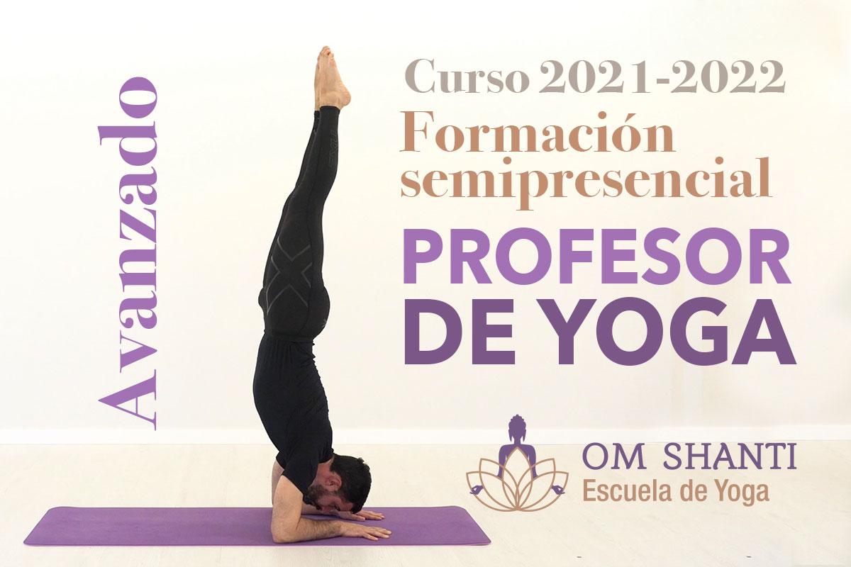 Curso semipresencial de Profesor de Yoga - Avanzado (curso 2021-2022)
